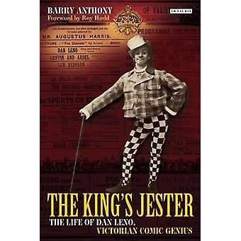 Bufón - la vida de Dan Leno - genio cómico victoriano del rey por B