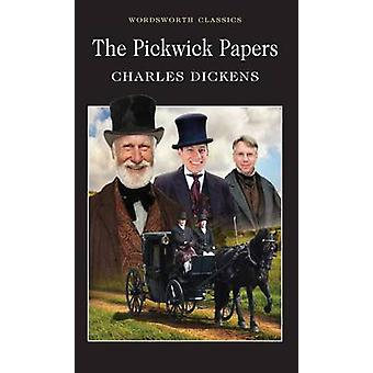 The Pickwick Papers by Charles Dickens - David Ellis - R. T. Seymour
