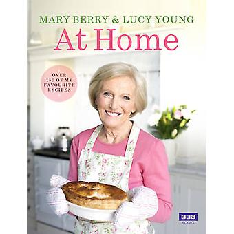 Mary Berry at Home by Mary Berry - Lucy Young - 9781849904803 Book