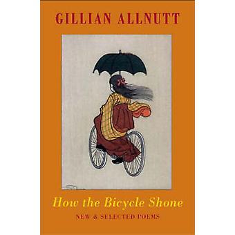 Hur cykeln lyste - nya och valda dikter av Gillian Allnutt - 97