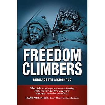 Freedom Climbers by Bernadette McDonald - 9781906148447 Book