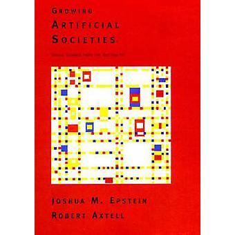 Grandissant des sociétés artificielles - sciences sociales du bas par Jo