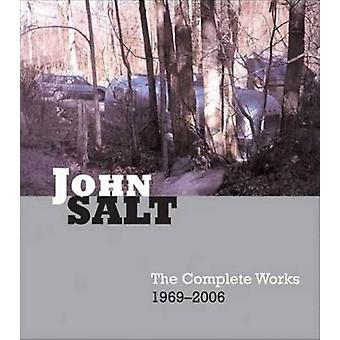 John Salt - The Complete Works 1969-2006 by Linda Chase - 978085667634