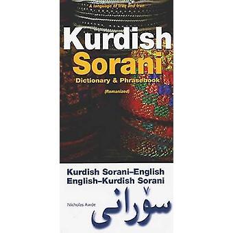 Kurdish (Sorani)-English / English-Kurdish (Sorani) Dictionary and Ph