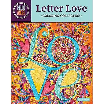 Hello Angel Letter Love Coloring Collection by Angelea Van Dam - 9781