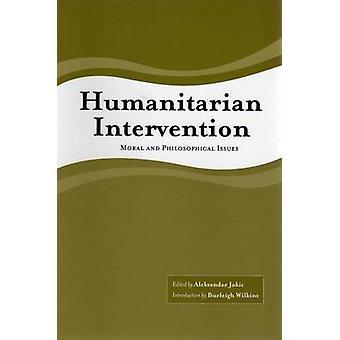 Intervention humanitaire comme Pb - questions morales et philosophiques, par Al