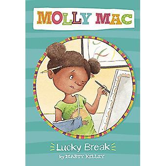 Lucky Break by Marty Kelley - 9781782027027 Book