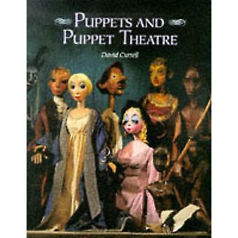 Puppen und Marionetten-Theater von David Currell - 9781861261359 Buch