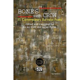 Bones Will Crow - An Anthology of Burmese Poetry by James Byrne - 9781