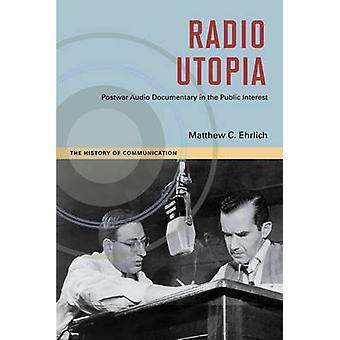 Radio utopía - posguerra Audio documentales de interés público por Mat