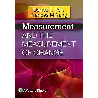 Measurement and the Measurement of Change by Denise F. Polit - 978145
