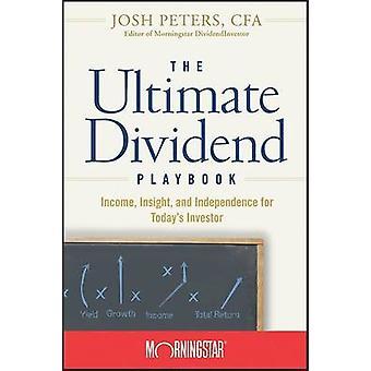 L'ultimo dividendo Playbook - reddito - intuizione e l'indipendenza per