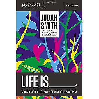 A vida é _ guia de estudo: a existência de Deus ilógico amor irá alterar seu