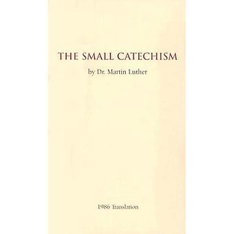 Le petit catéchisme: traduction de 1986