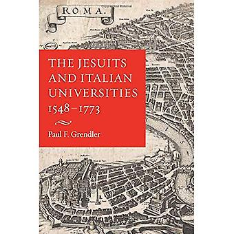 The Jesuits and Italian Universities, 1548-1773