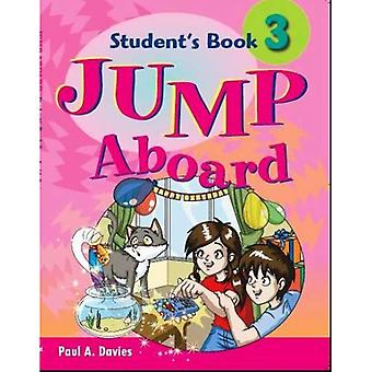 Springen an Bord: Schülerheft 3 (primäre ELT-Kurs für den Nahen Osten)