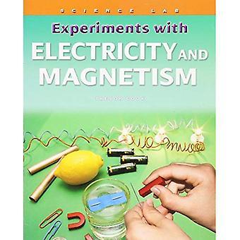 Experiment med elektricitet och Magnetism