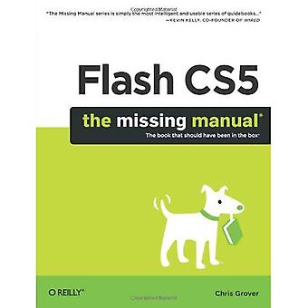 Flash CS5: The Missing Manual