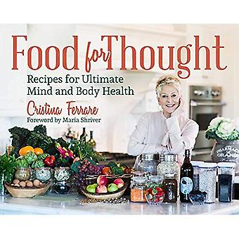 Food For Thought: Recipes for Ultimate Mind and Body� Health