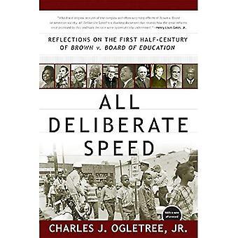 Toda velocidade deliberada: Reflexões sobre o primeiro metade do século de Brown v. Board of Education