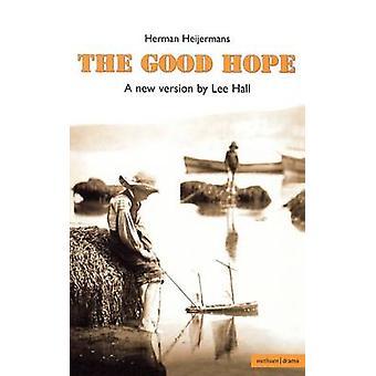 De goede hoop door Heijermans & Herman