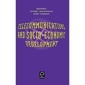 Telecommunications and SocioEconomic Development by MacDonald & S.