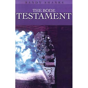 The Bode Testament by Shanks & Sandy