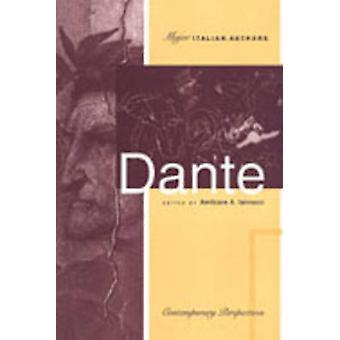 Dante Contemporary Perspectives by Iannucci & Amilcare A.
