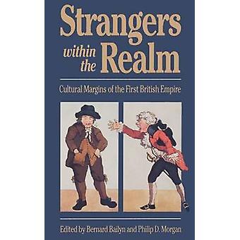 Främlingar inom sfären kulturella marginaler det första brittiska Imperieorden av Bailyn & Bernard