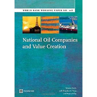 National Oil Companies and Value Creation by Tracy & Brandon S.
