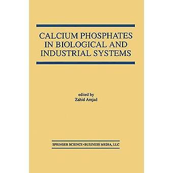 Kalciumfosfater i biologiska och industriella system av Amjad & Zahid
