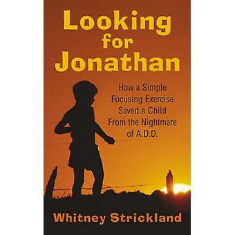 Op zoek naar Jonathan door Strickland & Jr. T. Whitney