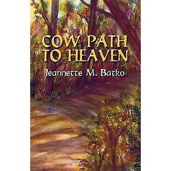 Vache chemin du ciel par Batko & Jeanette M.