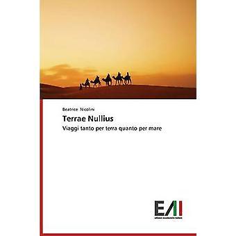 Terrae Nullius by Nicolini Beatrice