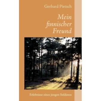 Mein finnischer Freund by Pietsch & Gerhard