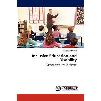 Inclusive Education and Disability by Chirwa & Masauso
