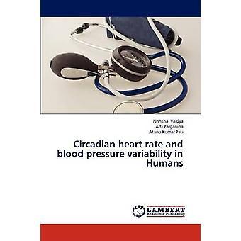 Circadian hjertefrekvens og blodtrykk variasjon i mennesker ved Vaidya Nishtha
