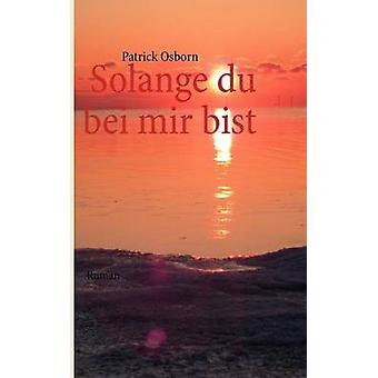 Solange Du Bei Mir Bist von Osborn & Patrick