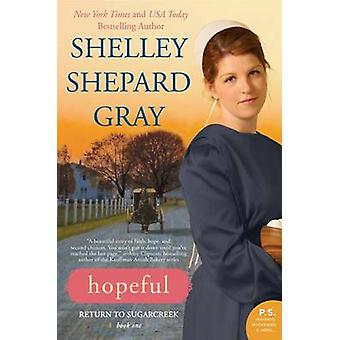Hopeful by Shelley Shepard Gray - 9780062204462 Book