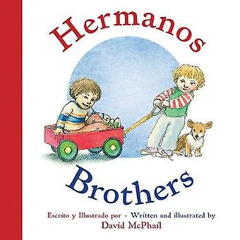 Hermanos/Brothers por David McPhail-Carlos Calvo-9780544915862 B
