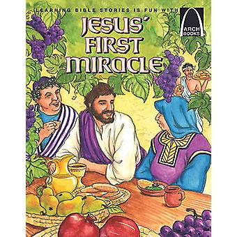 Jesus' First Miracle by Arch Books - 9780758608659 Book