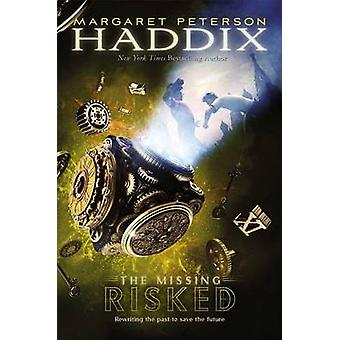 Risked by Margaret Peterson Haddix - 9781416989844 Book