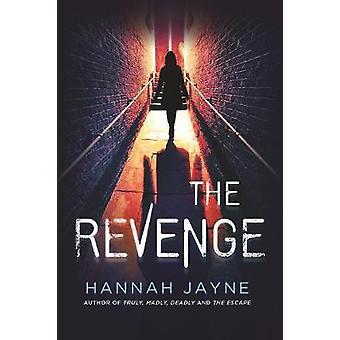 The Revenge by Hannah Jayne - 9781492647362 Book