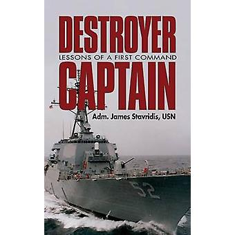 Destroyer Campbeltown - Lessons of a First Command by Usn Adm James St