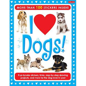 I Love Dogs! Activity Book - Pup-Tacular Stickers - Trivia - Step-by-s
