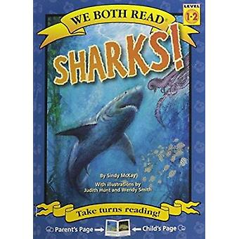 Sharks! by Sindy McKay - Judith Hunt - Wendy Smith - 9781601152619 Bo