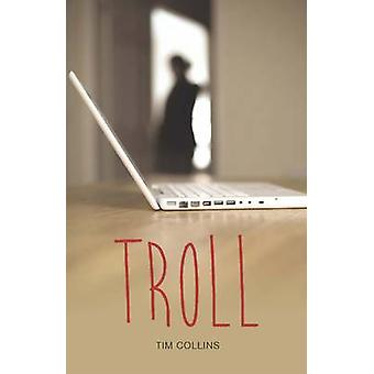 Troll by Tim Collins - 9781781478073 Book