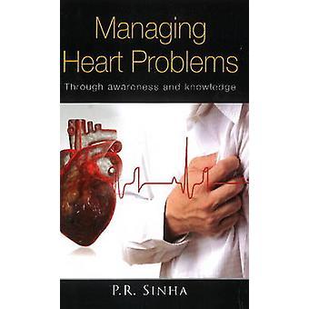 Managing Heart Problems by P. R. N. Sinha - 9788131930267 Book