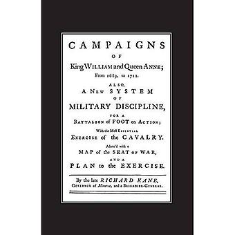 A New System of Military Discipline for a Battalion of Foot in Action (1745) Campaigns of King William and Queen Anne 1689-1712 2004