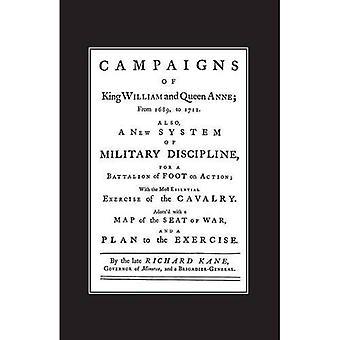 Een nieuw systeem van militaire discipline voor een bataljon van voet in actie (1745) campagnes van koning William en koningin Anne 1689-1712 2004